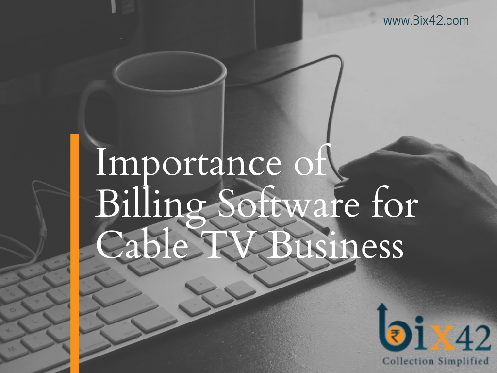 Title page feature image for Importance of billing software for cable tv business